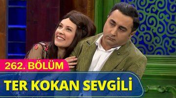 Ter Kokan Sevgili – Güldür Güldür Show 262.Bölüm